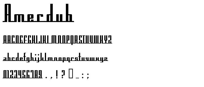 Amerdub font