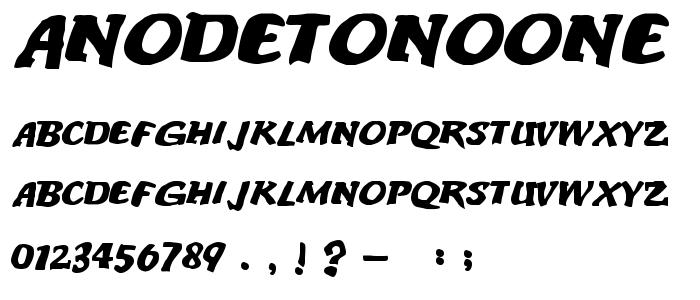 Anodetonoone font