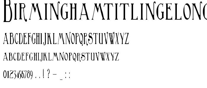 Birminghamtitlingelongated font