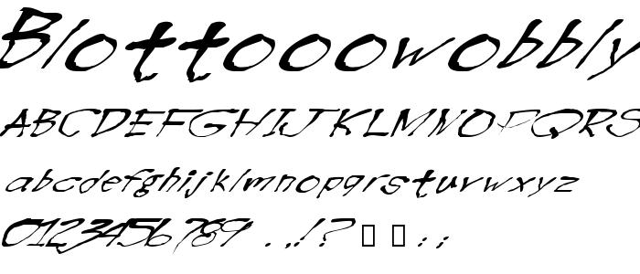 Blottooowobbly font