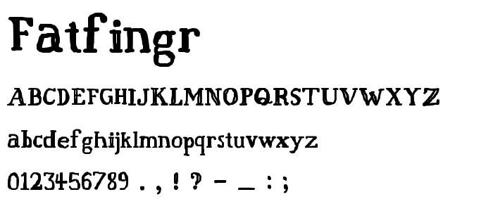 Fatfingr font