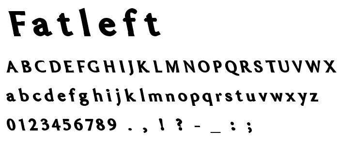 Fatleft font