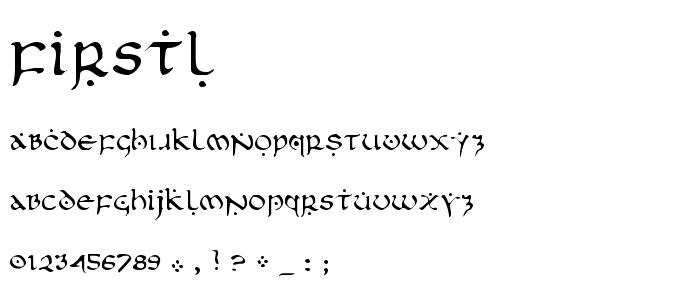 Firstl font