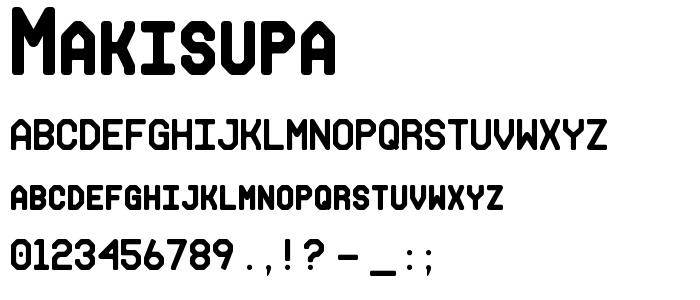 Makisupa font