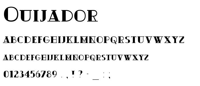 Ouijador font