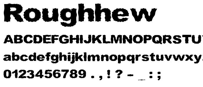 Roughhew font