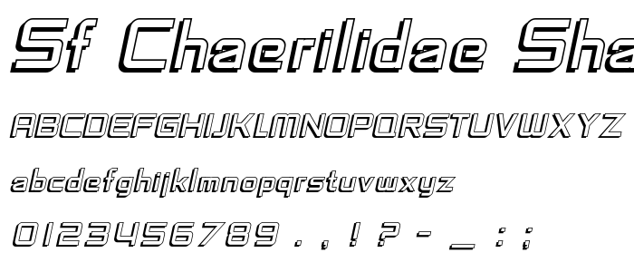 Sf Chaerilidae Shaded Oblique font