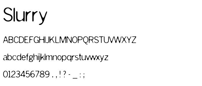 Slurry font
