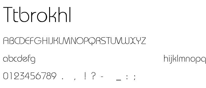 Ttbrokhl font