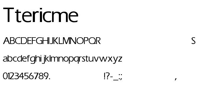Ttericme font