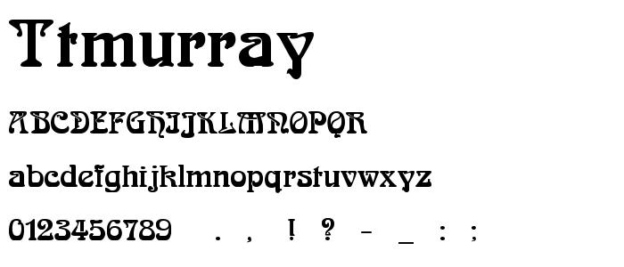 Ttmurray font