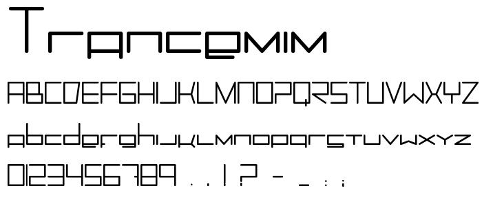 Trancemim font