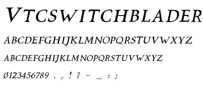Vtcswitchbladeromanceitalic font