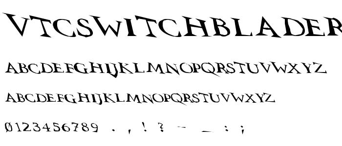 Vtcswitchbladeromancesloppydrunk font