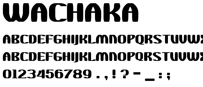Wachaka font