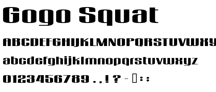 Gogo Squat font