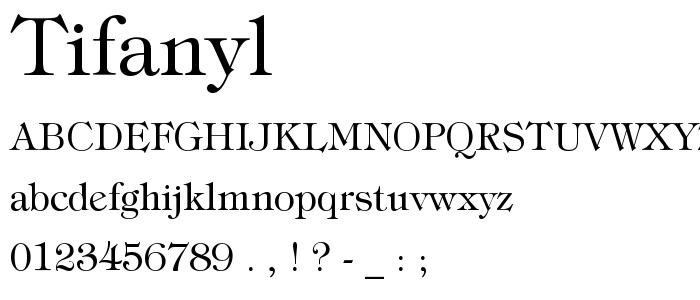 Tifanyl font