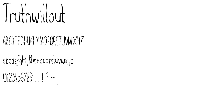 Truthwillout font