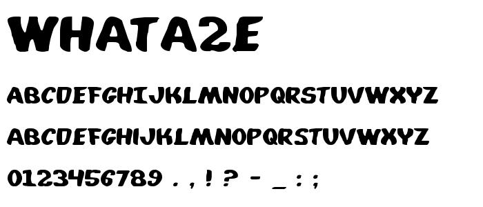 Whata2e font