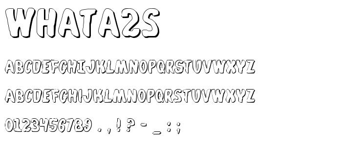 Whata2s font